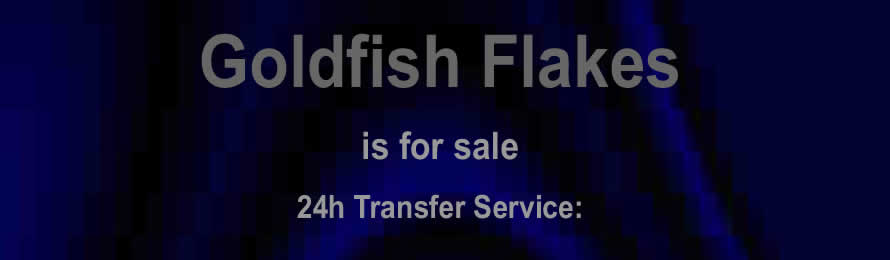 goldfishflakes.com is for sale buy now for only £100,000