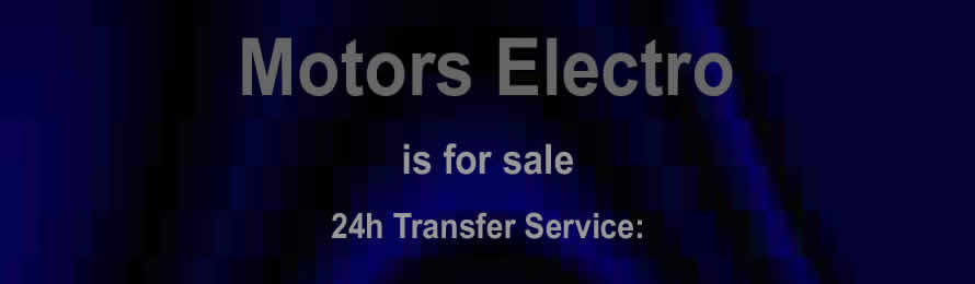 Motors Electro .com is for sale.  Trust.