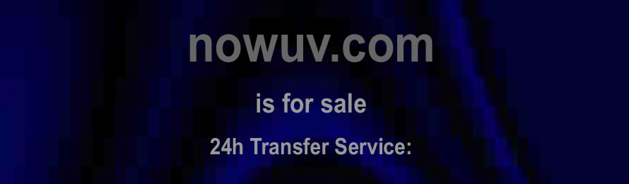 nowuv.com is for sale buy now for only £5,000,000